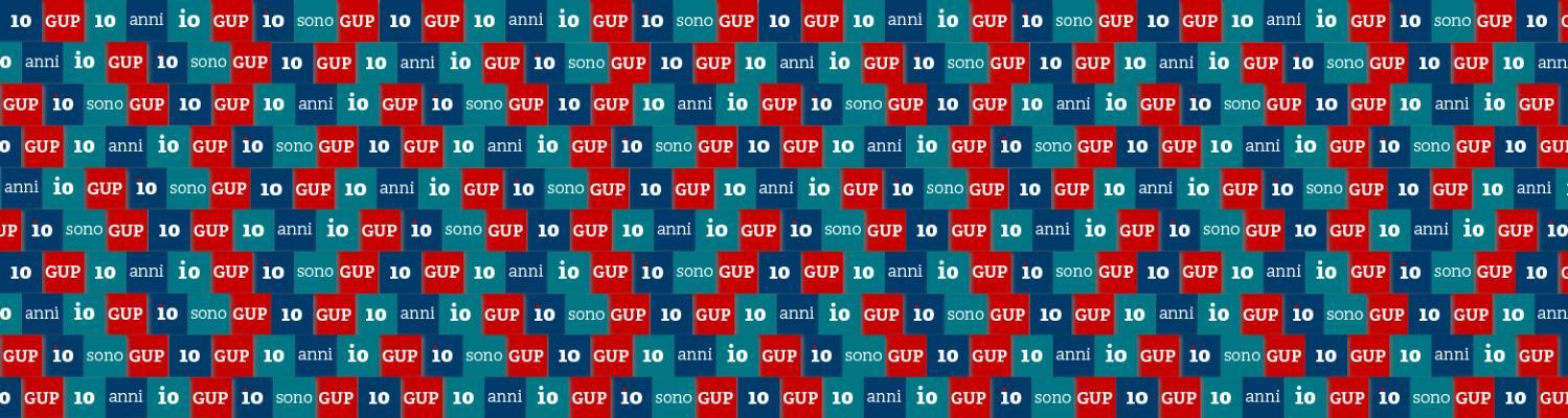 GUP festeggia 10 anni