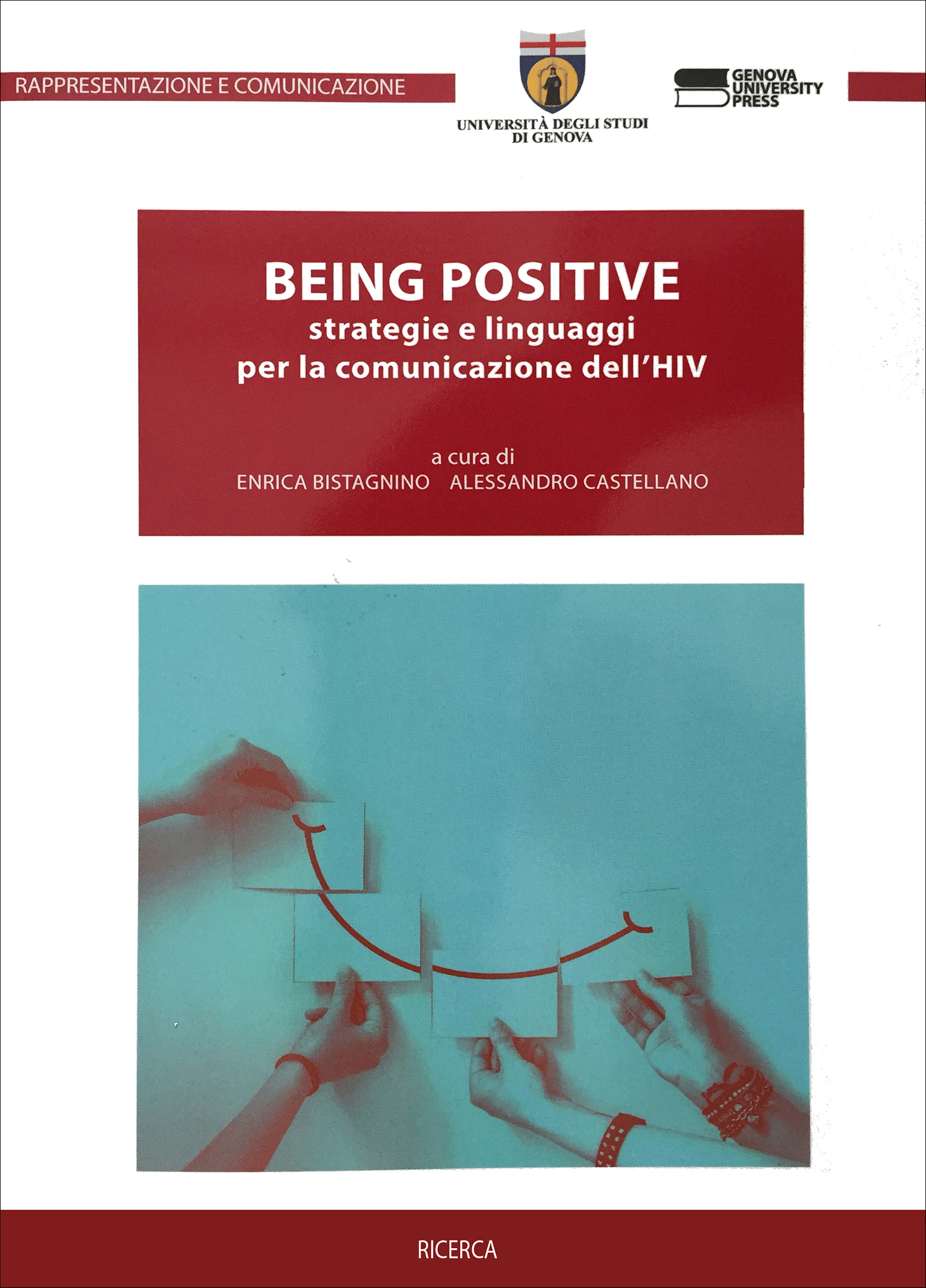 BEING POSITIVE strategie e linguaggi per la comunicazione dell'HIV