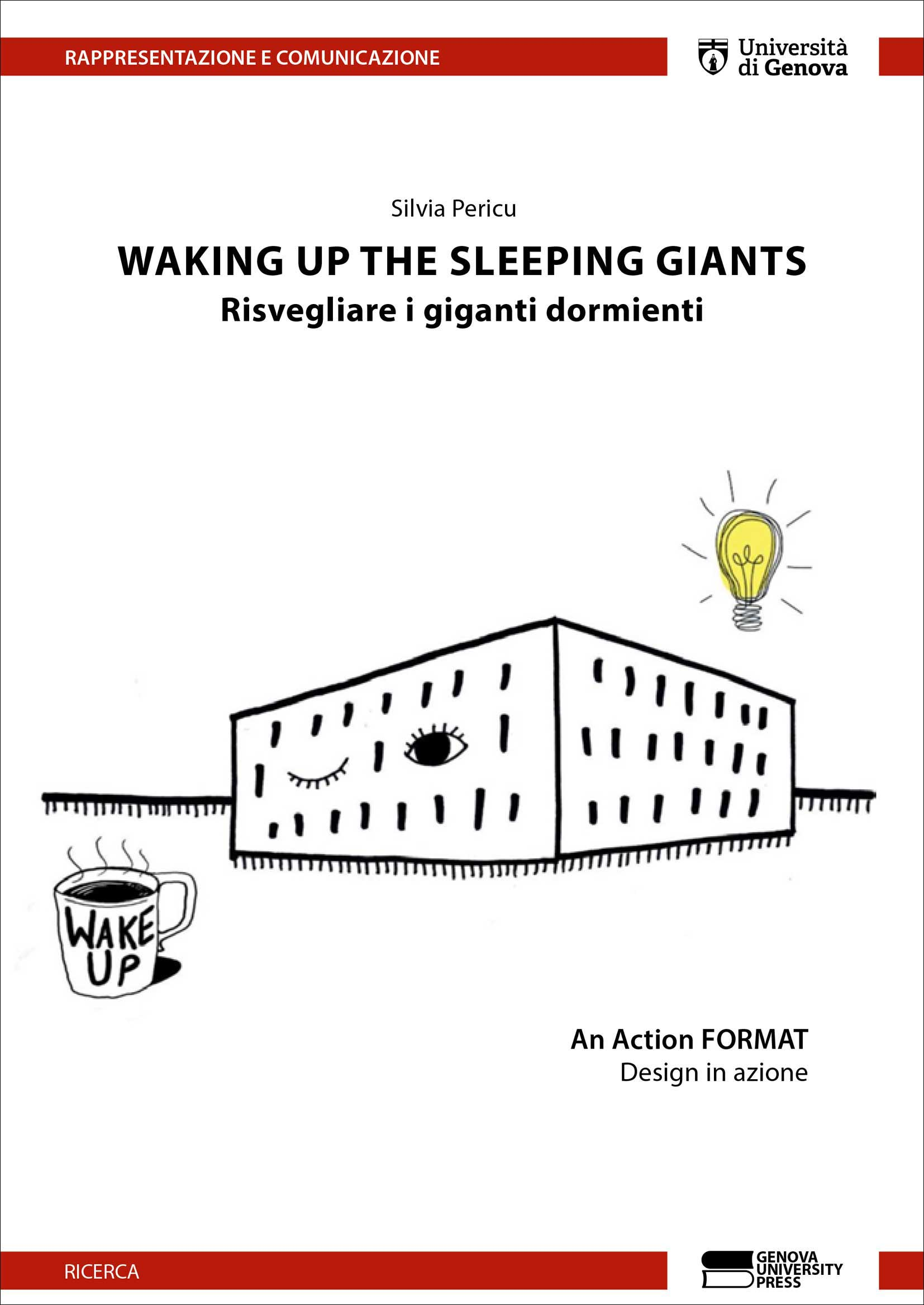 Waking up the sleeping giants